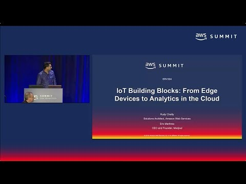 AWS Summit SF 2018: IoT Building Blocks: From Edge Devices to Analytics in the Cloud (SRV304)