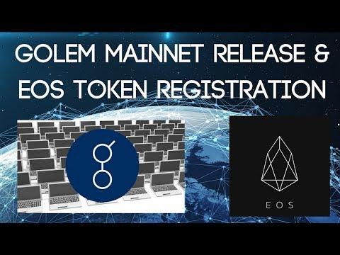 Golem (GNT) Mainnet Release & EOS Token Registration (How to)