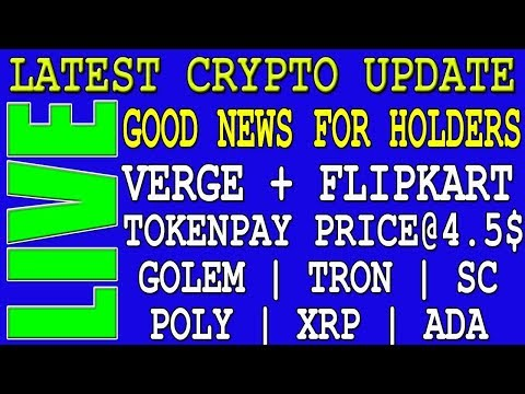 Latest Crypto News Today | SC | TRX | POLY | VERGE | TPAY | GOLEM | GNT | CVC | ADA | SC | FLIPKART