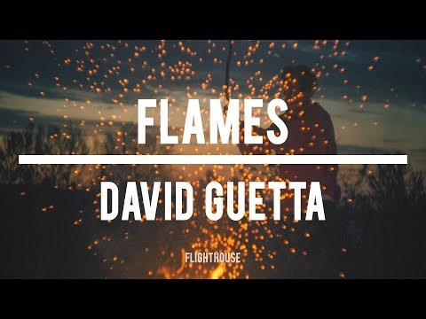 Flames – David Guetta & Sia (Lyrics)   Flighthouse Edit