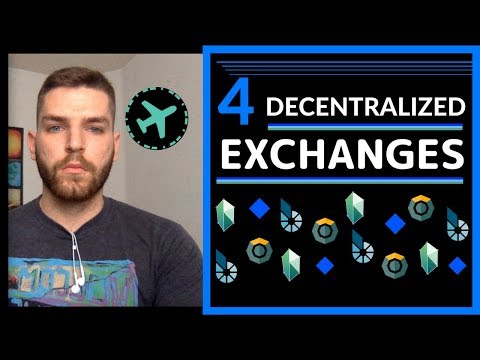 4 Decentralized Exchanges To Look Out For (DEX's)