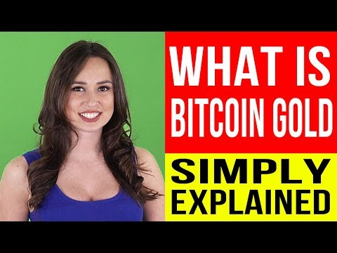 BITCOIN GOLD – How Bitcoin Gold Works? – Everything What You Need To Know – Bitcoin Gold Explained