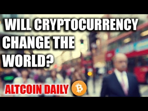 WILL CRYTOCURRENCY CHANGE THE WORLD?  —and other news [Verge gonna dump?]