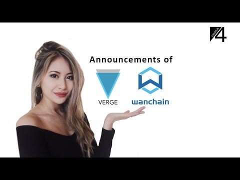 Verge partnership with adult industry? (17th april), Wanchain ICO's announcements!