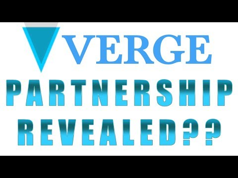 VERGE PARTNERSHIP REVEALED?? NEW LETTER FROM VERGE XVG