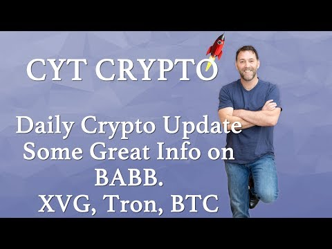 Daily Crypto Update -Great Info on BABB.  Also XVG, Bitcoin and Tron + BAX Competition Winner