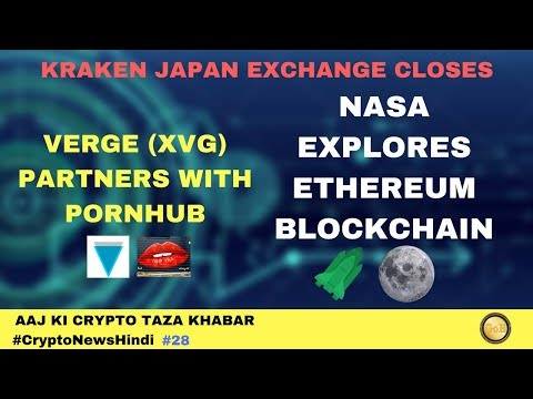 Verge Partnership Announcement, NASA Explores Ethereum Blockchain, Kraken Japan – Crypto News #28