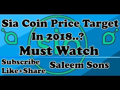 Sia (SC) Coin Price Target In 2018 | By Saleem Sons |