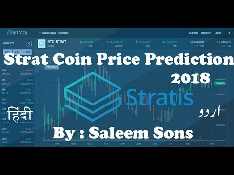 Stratis (Strat) Coin Price Prediction 2018 By | Saleem Sons |