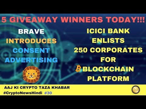 5 DogeCoin Winners!! , ICICI Bank Blockchain Platform, Brave Consent Based Ads – Crypto News #30
