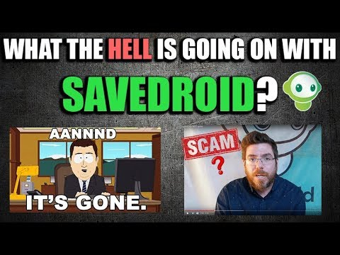 WHAT THE HELL IS GOING ON WITH SAVEDROID?   –SCAM? PRANK? [CRYPTOCURRENCY NEWS]