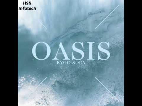 Kygo ft. Sia – Oasis (Audio)