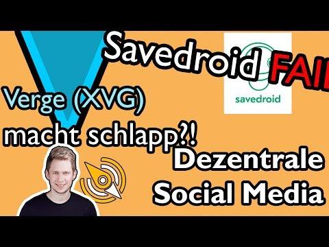 Savedroid-PLEITE | Verge (XVG) macht schlapp | dezentrales SOCIAL MEDIA | KW16/18