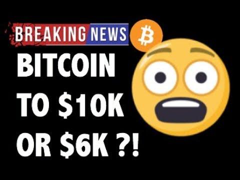 CRYPTO: BITCOIN $10K OR $6K?! CRYPTOCURRENCY,ETHEREUM,LITECOIN,XRP RIPPLE,ZILLIQA,CARDANO PRICE NEWS