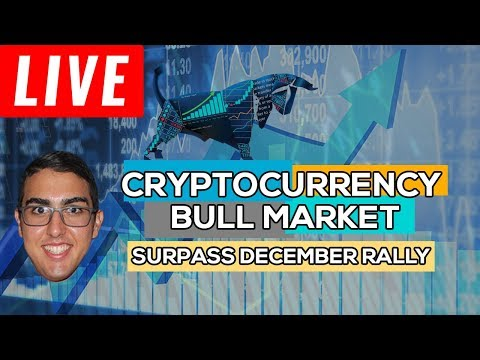 Cryptocurrency Bull Market Projected To Surpass December Rally