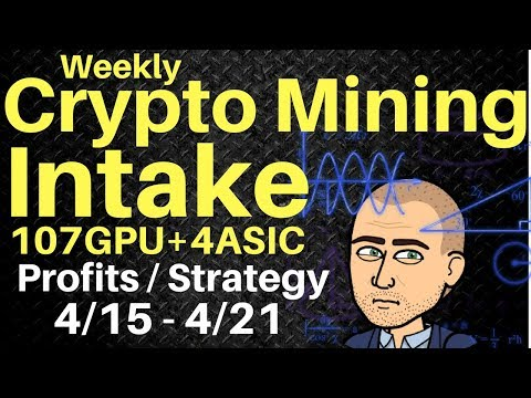 Weekly Crypto Mining Intake -107 GPU+4 ASIC – Now feat. Speculative Coins + More!