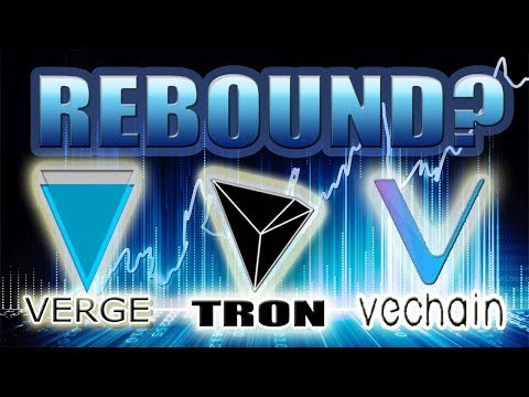REBOUNDS!! Verge (XVG), Tron (TRX), VeChain (VEN)