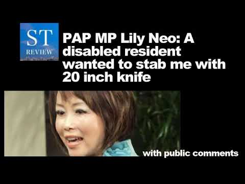 PAP MP Lily Neo  A disabled resident wanted to …