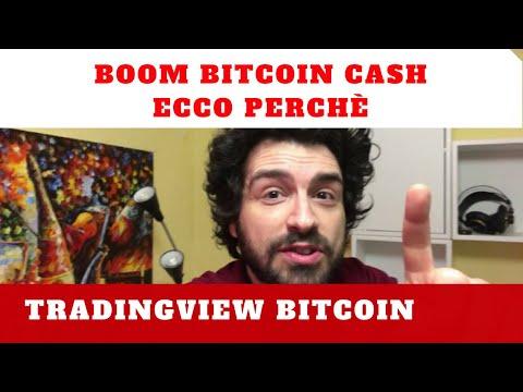 BOOM bitcoin CASH ecco perché! Tradingview bitcoin.