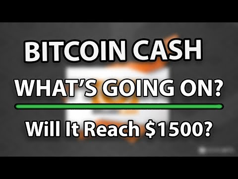 WHY IS BITCOIN CASH (BCH) GOING UP? Will It Go To $1500? (Bitcoin ABC)