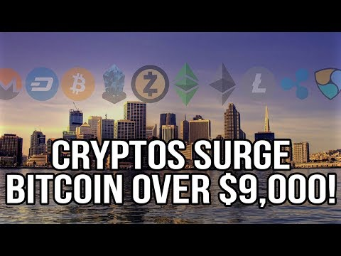 Cryptocurrency Market Surging, Bitcoin Over $9,000!