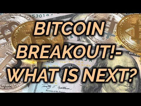 Bitcoin Breakout! Plus- Bitcoin Cash Pump?
