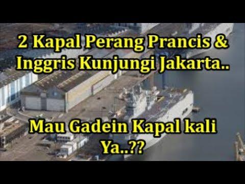 Hebooh!! dua Kapal Perang 1ng9ri5 dan Pra4nci5 Berlabuh Di Jakarta.. Wah ada apa ya..??
