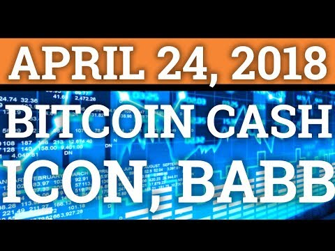 BITCOIN CASH BCH, BABB BAX, ICON ICX, BITCOIN BTC COIN PRICE PREDICTION 2018! (CRYPTOCURRENCY CRASH)