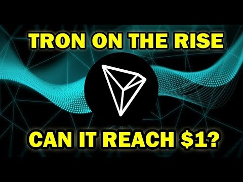 TRON (TRX) ON THE RISE! WILL TRX REACH $1?