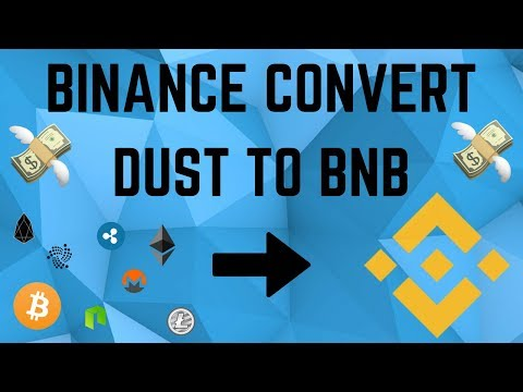 Binance: How to Turn Crypto Dust Into BNB!