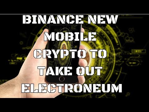New Binance Mobile Cryptocurrency to take on Electroneum