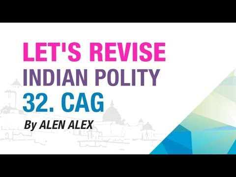 32. POWERS OF CAG   LET'S REVISE SERIES   INDIAN POLITY   NEO IAS