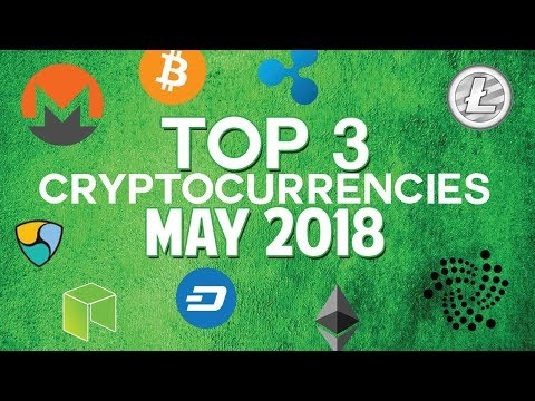 Top 3 Cryptocurrencies: May 2018 (EOS & more)