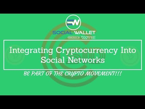 Social Wallet – Integrating Cryptocurrency Into Social Networks