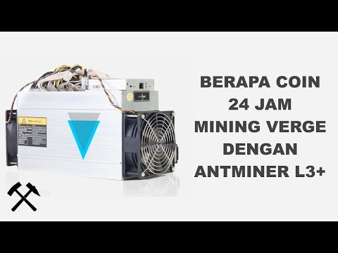Pendapatan 1 Hari Mining Verge Dengan Antminer L3+