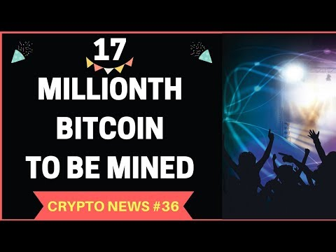 17 Millionth Bitcoin to be Mined, BINANCE Profits more than Deutsche Bank – Crypto News #36
