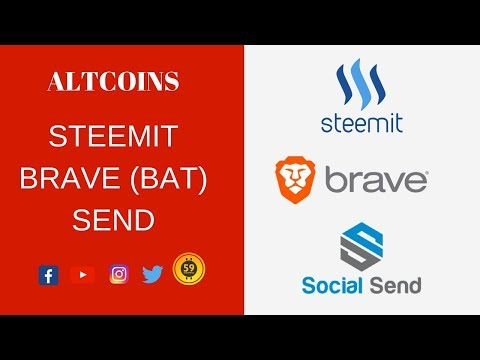 Altcoins: Steemit – BAT – Social Send