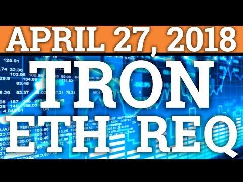 TRON TRX, ETHEREUM ETH, REQUEST NETWORK REQ | BITCOIN BTC PRICE PREDICTION 2018, CRYPTOCURRENCY NEWS