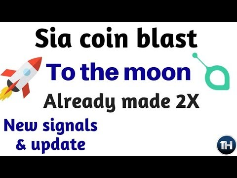 Sia coin to the moon. 5X till june 2018. New signals & update.