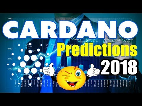 Top 4 Cardano (ADA) Price Predictions For 2018 – Should You Buy Cardano?