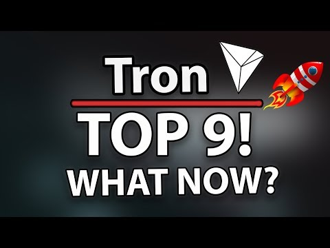 TRON (TRX) IN THE TOP 9! WHAT NOW? (What A Time!)