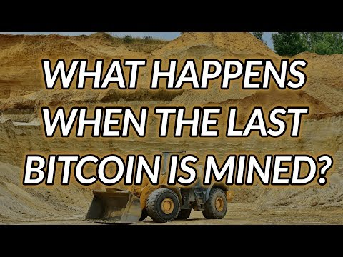 What Happens When the Last Bitcoin Is Mined?