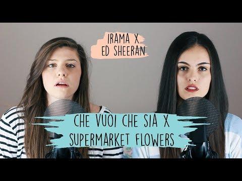 Che Vuoi Che Sia X Supermarket Flowers – Irama & Ed Sheeran | Opposite Mashup