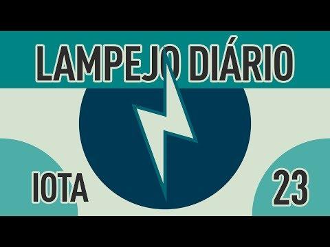 Lampejo Diário – IOTA e Educação – 30 de Abril de 2018