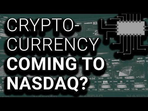 NASDAQ Open to Becoming Cryptocurrency Exchange