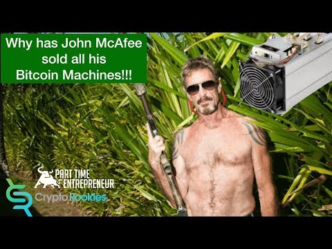 Why has JOHN MCAFEE  sold his bitcoin mining Farm?