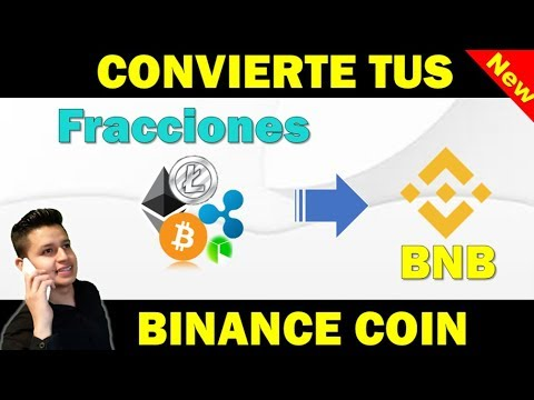 Binance: Como Cambiar tus Fracciones de Criptomonedas a Binance Coin (BNB)