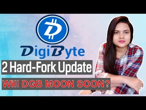 DigiByte Review | 2 Hard-Fork Update | Will DGB MOON SOON 2018?