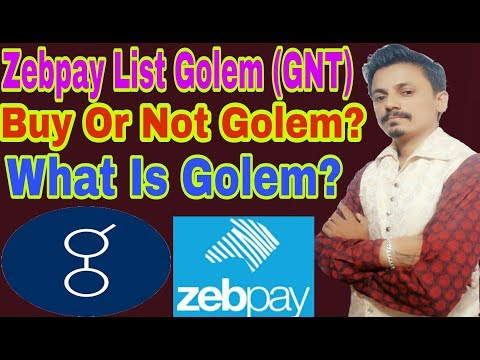 Zebpay List Golem (GNT) | Buy or Not golem? What Is Golem? Being India Crypto Tech