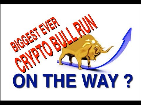 Biggest ever Cryptocurrency Bull Run on the way? Are you ready?